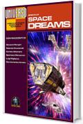 Space Dreams - speciale (Universo) (Collana Universo)
