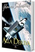 Alla deriva (Collana Adventures Stories)