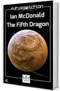 The Fifth Dragon (Future Fiction Vol. 16)