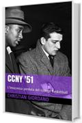 CCNY '51: L'innocenza perduta del college basketball (Hoops Memories)