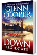 Down: Floodgate (Down Trilogy Book 3) (English Edition)