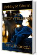 THE STORYTELLERS 10: Terra in bocca