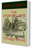 THE STORYTELLERS 11: Chicago blood
