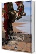 Excavations: YearZero (Excavations Saga Vol. 1)