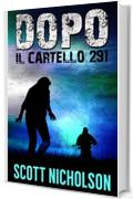 Il Cartello 291: Un thriller post-apocalittico (Dopo Vol. 3)