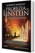 La profezia di Einstein (eNewton Narrativa)