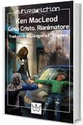 Gesù Cristo, Rianimatore (Future Fiction Vol. 32)