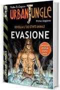 Urban Jungle: Evasione: Urban Jungle 4