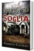 Storie di soglia- fantasy thriller in italiano, before beautiful, di me abbi cura, romance italiano fantasy tra due cuori thriller