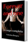 Forever and one: La saga completa