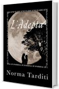 L'Adepta (Eternity Vol. 3)