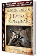 Il patto insanguinato (History Crime)