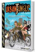 Urban Jungle: Inseguimento