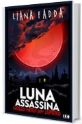 Luna Assassina (GialloNero X Lupiero)