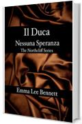 Il Duca - Nessuna Speranza - The Northcliff Series