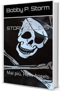 THE STORYTELLERS 21: Mai più, Hells Angels
