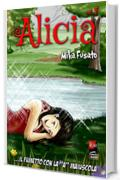 Alicia # 1 (seconda parte)