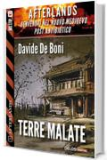 Terre malate: Afterlands 1