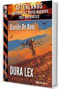 Dura lex: Afterlands 1