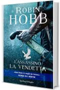 L'assassino. La vendetta