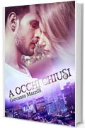 A occhi chiusi (The Sound of a Smile Vol. 1)