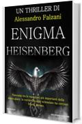 ENIGMA HEISENBERG: CODEX SECOLARIUM SAGA VOL.2