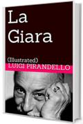 La Giara: (Illustrated) (Novelle per un Anno Vol. 11)