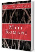 Miti Romani (Meet Myths)