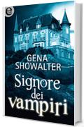 Signore dei vampiri (eLit) (Royal House of Shadows Vol. 1)