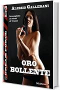 Oro bollente (Dream Force)