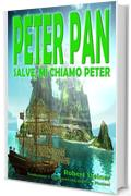 Peter Pan - Salve, mi chiamo Peter