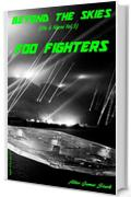 Foo Fighters (Beyond the Skies (Ufo & Alieni) Vol. 3)