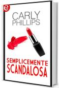 Semplicemente scandalosa (eLit) (Simply Series Vol. 2)