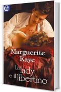 La lady e il libertino (eLit) (Regency Disgrace Vol. 1)