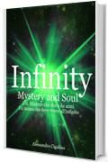 Infinity - Mystery and Soul: 3° Spin-off di Infinity Saga