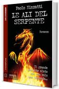Le ali del serpente (Odissea Digital)