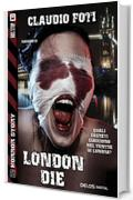 London die (Horror Story)