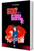 God is a Girl 2: Lucifero!