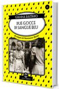 Due gocce di sangue blu: Le indagini del commissario Martini: 4 (Swing)