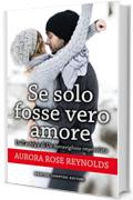 Se solo fosse vero amore (Until Series Vol. 5)