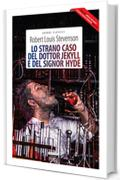 Lo strano caso del dottor Jekyll e del signor Hyde + The strange case of Dr Jekyll and Mr Hyde: Ediz. integrale / Unabridged edit.