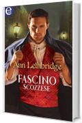 Fascino scozzese (eLit) (Gilvry of Dunross Vol. 3)