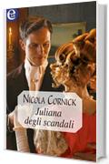 Juliana degli scandali (eLit) (Tallant Vol. 3)