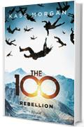 The 100 Rebellion