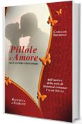 Pillole d'Amore: Love letters from books