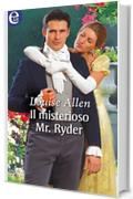 Il misterioso Mr. Ryder (eLit) (The scandalous Ravenhursts Vol. 2)