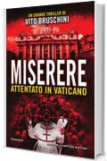 Miserere. Attentato in Vaticano