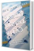 Mozart Danza in DO: partitura, parti staccate, mp3. Livello facile ai primi 3 anni di studio