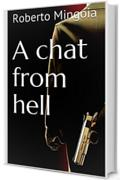 A chat from hell
