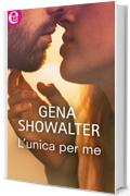 L'unica per me (eLit) (The Original Heartbreakers)